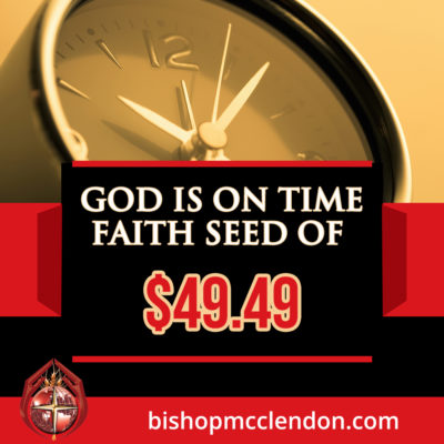 God is On Time Faith Seed