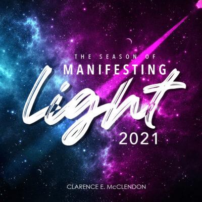 manifesting light 2021